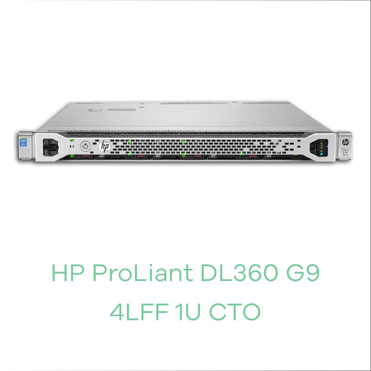 HP DL360 G9 4LFF CTO 1U
